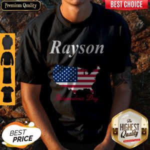 Official Rayson Independence Day Shirt