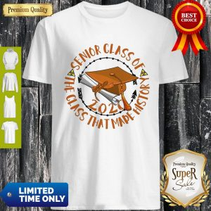 Official Senior Class Of 2020 The Class That Made History Orange Shirt