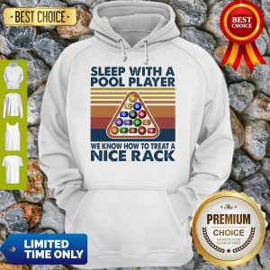 Official Sleep With Me Pool Player We Know How To Treat A Nice Rack Vintage Hoodie