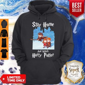 Official Stay Home And Watch Harry Potter Hoodie