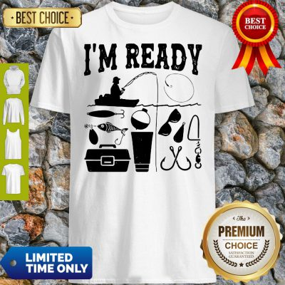 Official That Enough I'm Ready Fishing Shirt