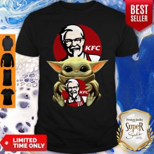 Original Baby Yoda Hug KFC No Days Off Shirt