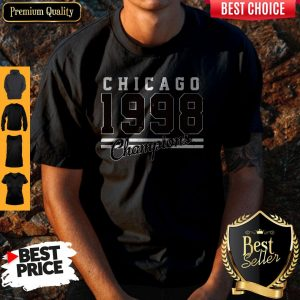 Perfect Chicago 1998 Champions Shirt
