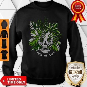 Premium Full Of Life Sweatshirt