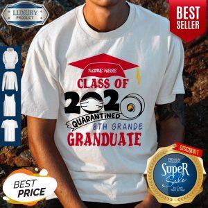 Premium Name Here Class Of 2020 Quarantined 8th Grande Graduate Red Shirt