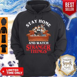 Premium Stay Home And Watch Stranger Things Hoodie