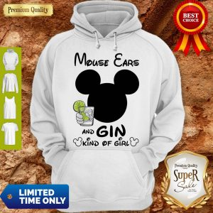 Pretty Mouse Ears And Gin Kind Of Girl Hoodie