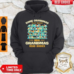 Pretty Some Grandmas Play Bingo Real Grandmas Read Books Hoodie