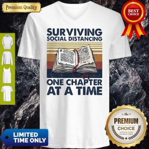 Pretty Vintage Surviving Social Distancing One Chapter At A Time Book V-Neck
