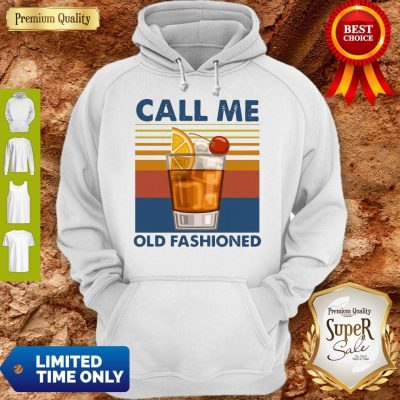 Pretty Wine Call Me Old Fashioned Vintage Hoodie