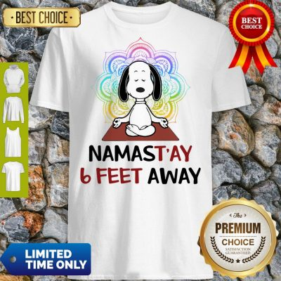 Good Snoopy Namastay 6 Feet Away Shirt