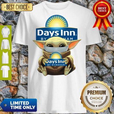 Pretty Baby Yoda Mask Hug Days Inn By Wyndham Shirt