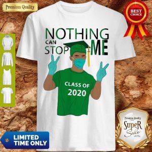 Pretty Boy Nothing Can Stop Me Class Of 2020 Graduation Green Shirt