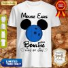 Top Mickey Mouse Ears And Bowling Kind Of Girl Shirt