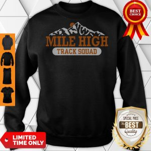 Good Mile High Track Squad Sweatshirt