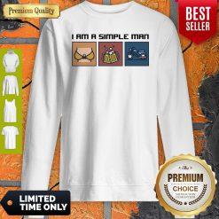 Good I Love Boobs Beer And Motorbike I Am A Simple Man Sweatshirt