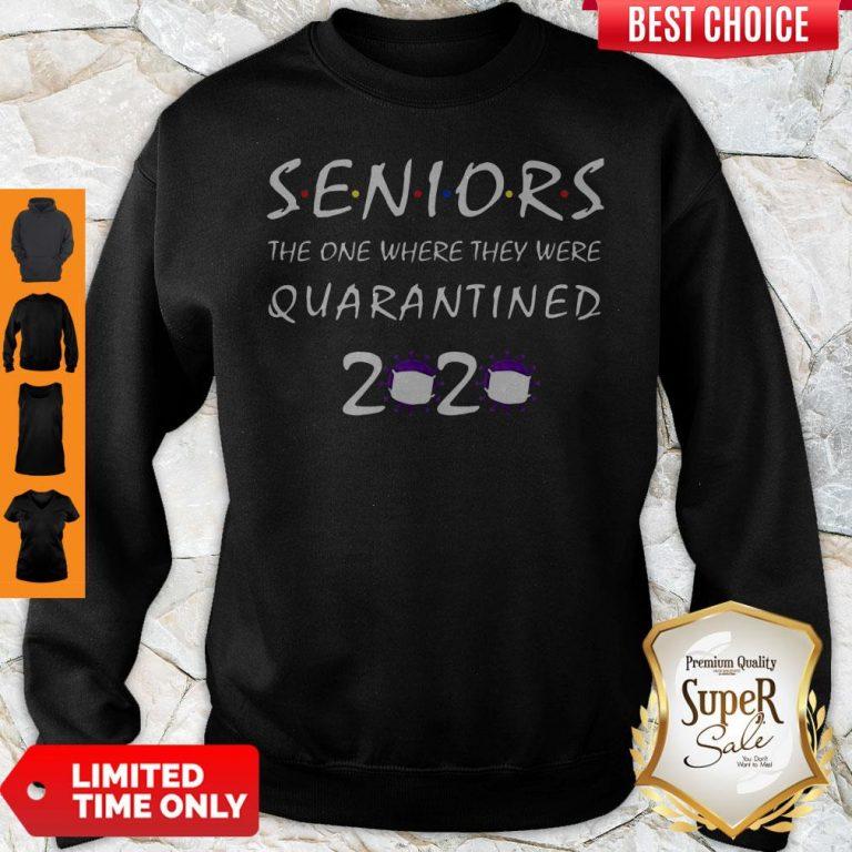 Nice Class Of 2020 Graduation Senior Funny Quarantine Sweatshirt