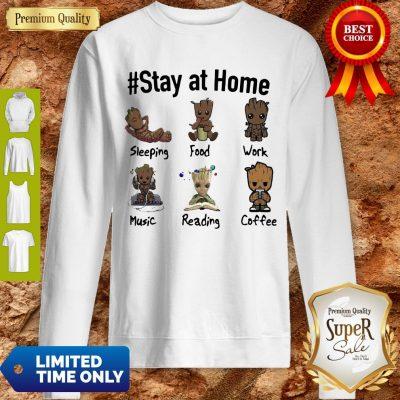 Good Baby Groot #Stay At Home Sweatshirt