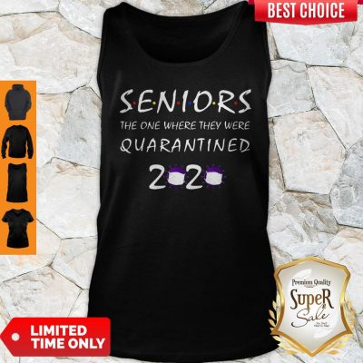 Nice Class Of 2020 Graduation Senior Funny Quarantine Tank Top