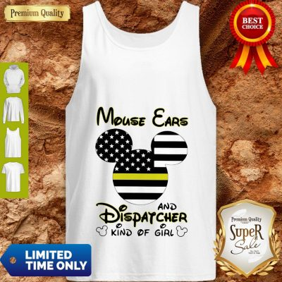 Nice Mickey Mouse Ears And Dispatcher Kind Of Girl Tank Top