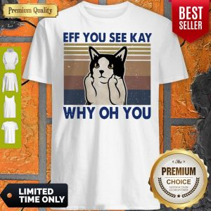 Top Cat Fuck Eff You See Kay Why Oh You Vintage Shirt
