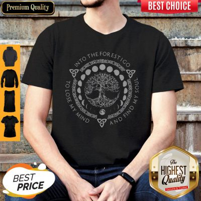 Top Into The For Estigo To Love My Mind And Find My Soul Shirt