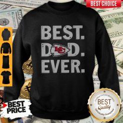 Top Kansas City Chiefs Best Dad Ever Happy Father's Day Sweatshirt