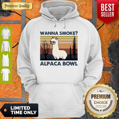 Top Llama Wanna Smoke Alpaca Bowl Vintage Hoodie