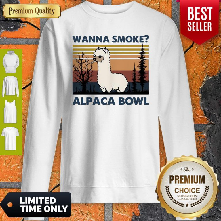 Top Llama Wanna Smoke Alpaca Bowl Vintage Sweatshirt