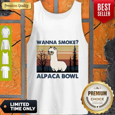 Top Llama Wanna Smoke Alpaca Bowl Vintage Tank Top