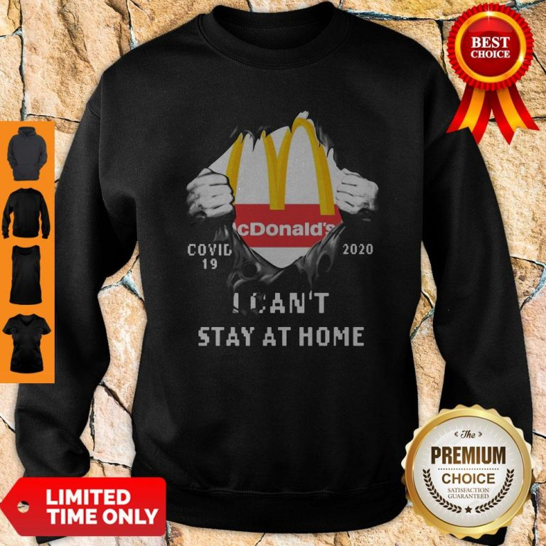 Top McDonald's Covid-19 2020 I Can't Stay At Home Sweatsthirt