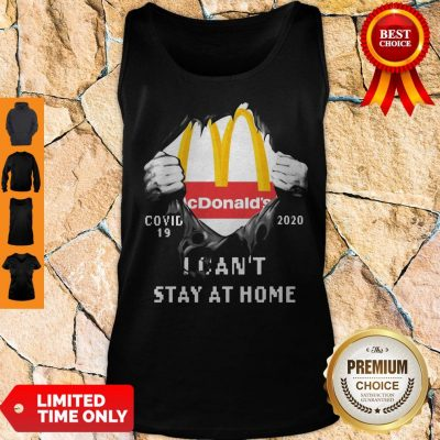 Top McDonald's Covid-19 2020 I Can't Stay At Home Tank Top