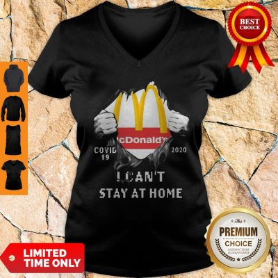 Top McDonald's Covid-19 2020 I Can't Stay At Home V-neck