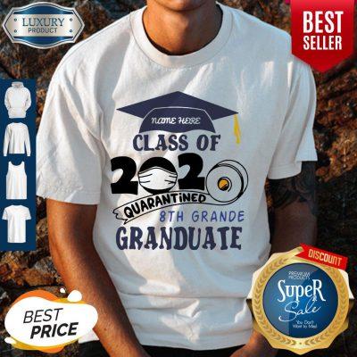 Top Name Here Class Of 2020 Quarantined 8th Grande Graduate Navy Blue Shirt