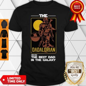 Top The Dadalorian The Best Dad In The Galaxy Shirt