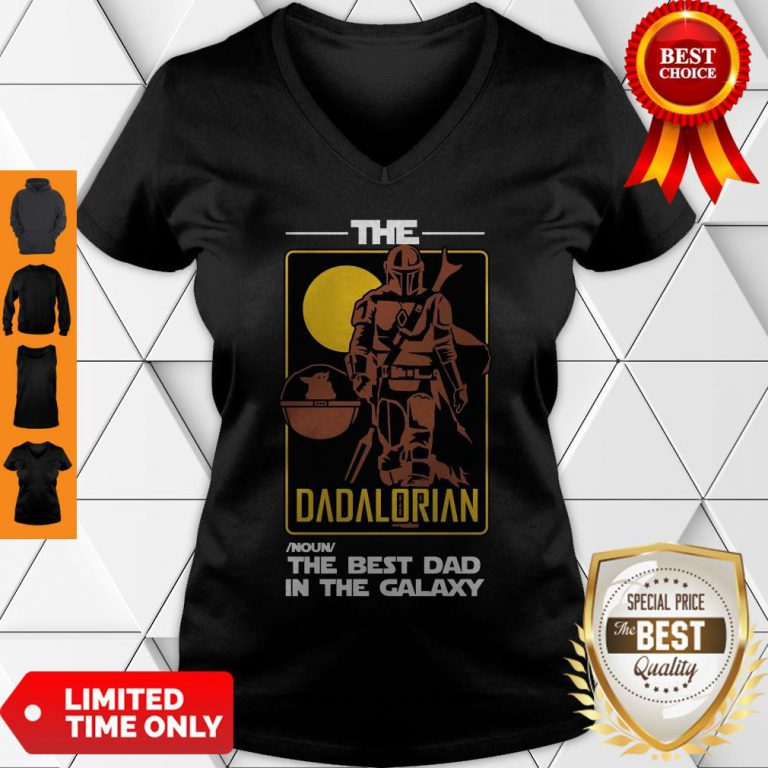 Top The Dadalorian The Best Dad In The Galaxy V-neck