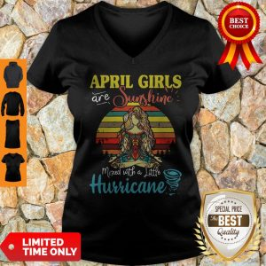 Top Yoga April Girls Are Sunshine Mixed With A Little Hurricane Vintage V-neck