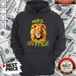 Awesome Lion 100% Savage Hoodie