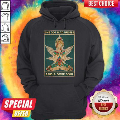 Funny Hippie Yoga She Got Mad Hustle And A Dope Soul Hoodie