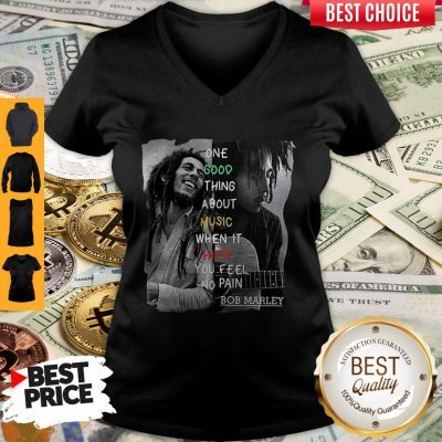 Funny One Good Thing About Music When It Hits You Feel No Pain Bob Marley V-neck