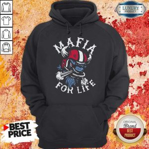 Good Mafia For Life Hoodie