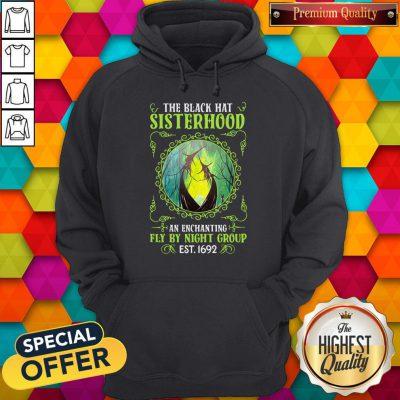 Good The Black Hat Sisterhood Fly By Night Group Est 1692 Hoodie