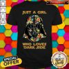 Nice Just A Girl Who Loves Dark Side Flowers Shirt