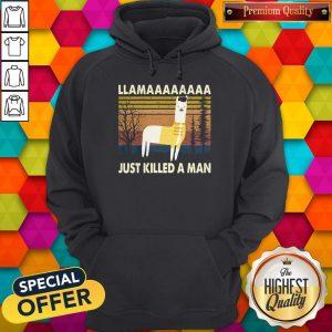 Nice Llama Just Killed A Man Vintage Hoodie