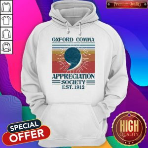 Nice Oxford Comma Appreciation Society Est 1912 Vintage Hoodie