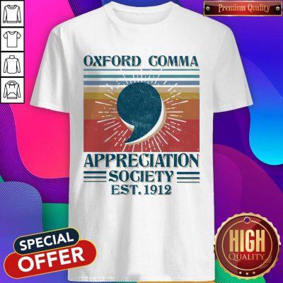 Nice Oxford Comma Appreciation Society Est 1912 Vintage Shirt