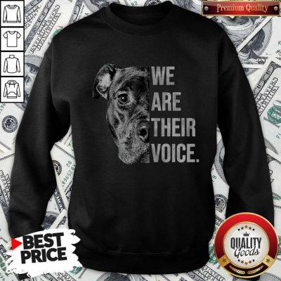 Nice Pitbull Dog We Are Their Voice Sweatshirt