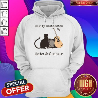 Official Easily Distracted By Cats And Guitar Hoodie