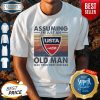 Official USTA Assuming I'm Just An Old Man Was Your First Mistake Vintage Shirt