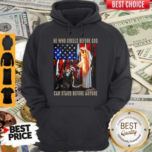 Original Jesus And Soldiers He Who Kneels Before God Can Stand Before Anyone Hoodie